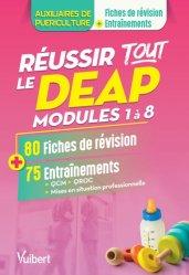 Dernières parutions sur Auxiliaire de puériculture - DEAP, Réussir tout le DEAP modules 1 à 8