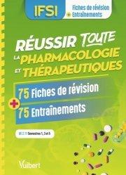 Dernières parutions dans Fiches de révision + Entraînements, Réussir toute la pharmacologie et thérapeutique