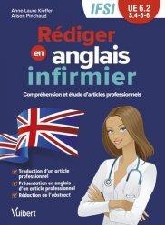 Dernières parutions sur Infirmières, Rédiger en anglais infirmier - IFSI UE 6.2