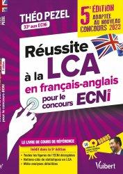 Dernières parutions sur ECN iECN DFASM DCEM, Réussite à la LCA en français-anglais pour le concours ECNi