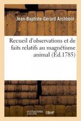 Dernières parutions sur Histoire de la psychologie, Recueil d'observations et de faits relatifs au magnétisme animal