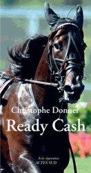 Dernières parutions dans Arts équestres, Ready Cash