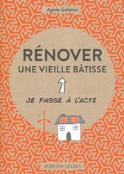 Dernières parutions sur Habitat traditionnel - Rénovation, Rénover une vieille bâtisse
