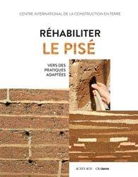 Dernières parutions sur Architecture durable, Réhabiliter le pisé : vers des techniques adaptées