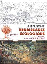 Dernières parutions dans Domaine du possible, Renaissance écologique