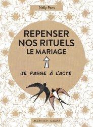Dernières parutions sur Mariage, Repenser nos rituels. Le mariage