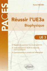 Dernières parutions sur UE3 Physique - Biophysique, Réussir l'UE3a