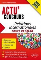 Dernières parutions dans Actu' Concours, Relations internationales. Cours et QCM 2017-18, Edition 2017-2018