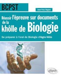 Dernières parutions sur Etudes vétérinaires, Réussir l'épreuve sur documents de la khôlle de biologie en BCPST