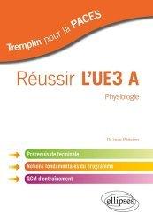 Souvent acheté avec UE4 Biostatistiques, le Réussir l'UE3 A physiologie