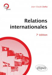 Dernières parutions dans Mise au point, Relations internationales - 7e édition