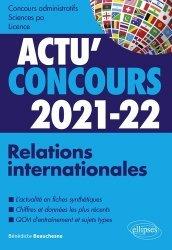 Dernières parutions sur Concours administratifs, Relations internationales
