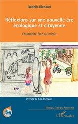 Dernières parutions dans Biologie, écologie, agronomie, Réflexions sur une nouvelle ère écologique et citoyenne