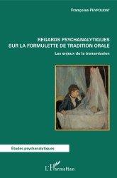 Dernières parutions dans Études psychanalytiques, Regards psychanalytiques sur la formulette de tradition orale