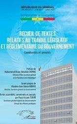 Dernières parutions sur Droit international public, Recueil de textes relatifs au travail législatif et réglementaire du gouvernement