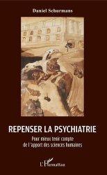 Dernières parutions sur Sciences médicales, Repenser la psychiatrie