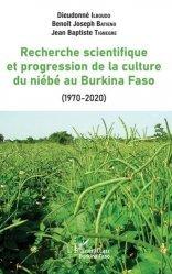 Dernières parutions sur Sciences de la Vie, Recherche scientifique et progression de la culture du niébé au Burkina Faso (1970-2020)