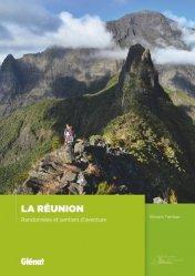 Dernières parutions sur Guide Réunion, Réunion, les plus belles courses et randonnées