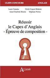 Dernières parutions dans Clefs concours, Réussir le CAPES d'Anglais, épreuve de composition