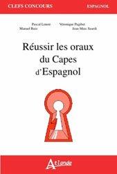 Dernières parutions sur AGREGATION, Réussir les Oraux du Capes d'Espagnol