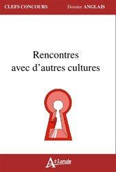 Dernières parutions dans Clefs Concours, Rencontres avec d'autres cultures