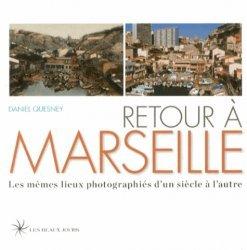 Nouvelle édition Retour à Marseille