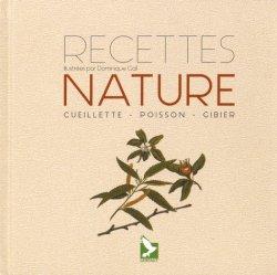 Dernières parutions sur Découpe et cuisine du gibier, Recettes nature