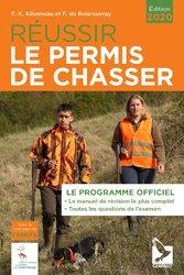 Dernières parutions sur Chasse - Pêche, Réussir le permis de chasser 2020