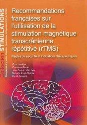 Souvent acheté avec Schizophrénie, le Recommandations françaises sur l'utilisation de la stimulation magnétique transcrânienne répétitive (rTMS)