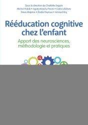 Dernières parutions sur Neurosciences, Rééducation cognitive chez l'enfant