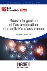 Dernières parutions dans Les essentiels, Réussir la gestion et l'externalisation des activités d'assurance