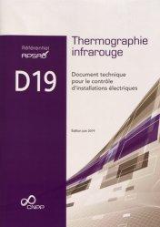 Dernières parutions sur Electricité - Electrotechnique, Référentiel APSAD D19 : thermographie infrarouge