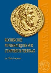 Dernières parutions sur Archéologie, Recherches numismatiques sur l'empereur Pertinax
