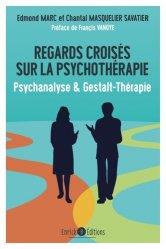 Dernières parutions sur Thérapies diverses, Regards croisés sur la psychothérapie