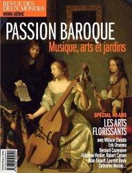 Dernières parutions sur Art baroque, Revue des deux Mondes Hors-série : Passion baroque. Musique, arts et jardins : les arts florissants spécial 40 ans