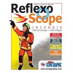 Dernières parutions sur Sécurité incendie, Reflexoscope Incendie Chef de groupe > Chef d'Agrès