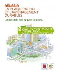 Dernières parutions dans Cahiers techniques de l'AEU2, Réussir la planification et l'aménagement durables