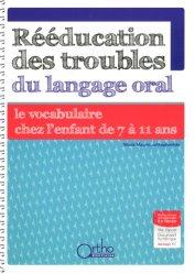 Dernières parutions sur Matériel, Rééducation des troubles du langage oral : le vocabulaire de 7 à 11 ans