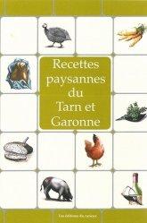 Dernières parutions dans Recettes paysannes, Recettes paysannes du Tarn-et-Garonne