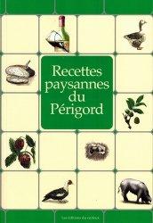 Dernières parutions dans Recettes paysannes, Recettes paysannes du Périgord