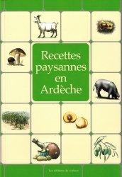 Dernières parutions sur Cuisine provençale, Recettes paysannes en Ardèche
