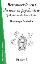 Dernières parutions sur Thérapies - Thérapeutiques, Retrouver le sens du soin en psychiatrie