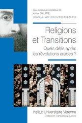 Dernières parutions dans Transition & justice, Religions et tansitions. Quels défis après les révolutions arabes ?