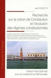 Dernières parutions sur Droit constitutionnel, Recherche sur notion de constitution et évolution des régimes constitutionnels