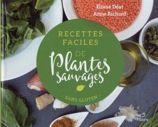 Dernières parutions sur cuisine végétarienne, Recettes faciles des plantes sauvages