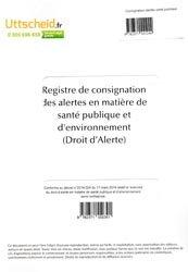 Nouvelle édition Registre de consignation des alertes en matière de santé publique et d'environnement (Droit d'alerte)