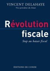 Dernières parutions sur Finances publiques, Révolution fiscale