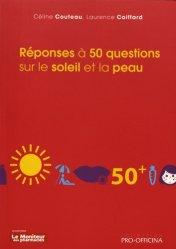 Dernières parutions dans Pro-officina, Réponses à 50 questions sur le soleil et la peau