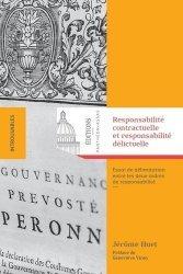 Dernières parutions sur Responsabilité civile, Responsabilité contractuelle et responsabilité délictuelle. Essai de délimitation entre les deux ordres de responsabilité