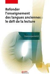 Dernières parutions sur Langues et littératures étrangères, Refonder l'Enseignement des Langues Anciennes